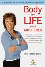Body for Life para mulheres, livro de Pamela Peeke
