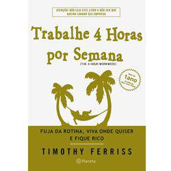 Trabalhe quatro horas por semana, livro de Tim Ferriss