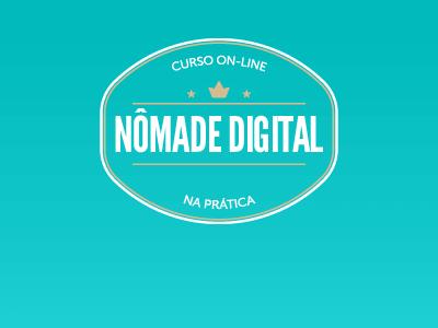 Nômade Digital na Prática